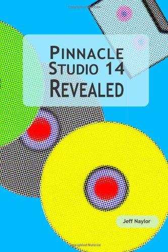 9780956486608: Pinnacle Studio 14 Revealed