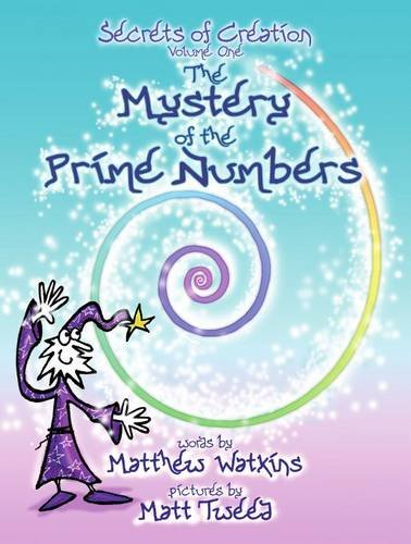 9780956487902: The Mystery of the Prime Numbers: Secrets of Creation v. 1