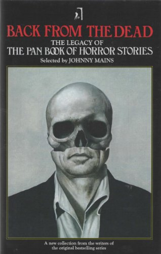 9780956488404: Back from the Dead: The Legacy of the Pan Book of Horror Stories