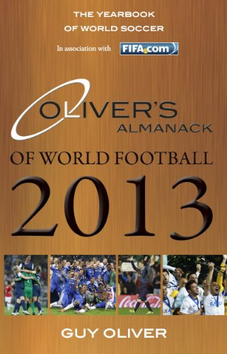 9780956490933: Oliver's Almanack of World Football 2013: The Yearbook of World Soccer. In Association with Fifa.Com