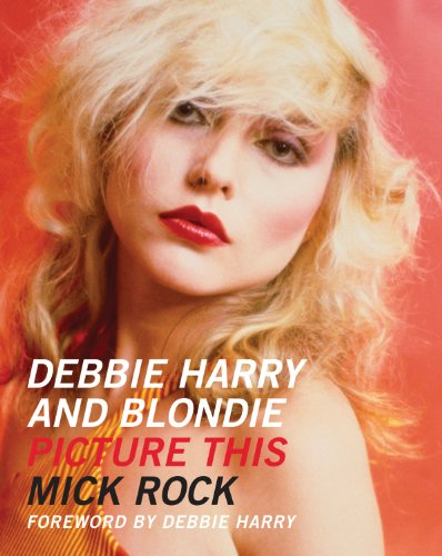 9780956494207: Debbie Harry and Blondie: Picture This