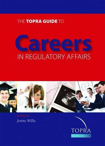 9780956494313: The TOPRA Guide to Careers in Regulatory Affairs