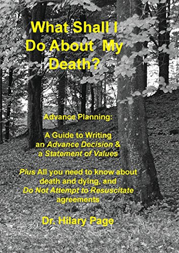 9780956494931: What Shall I Do About My Death?