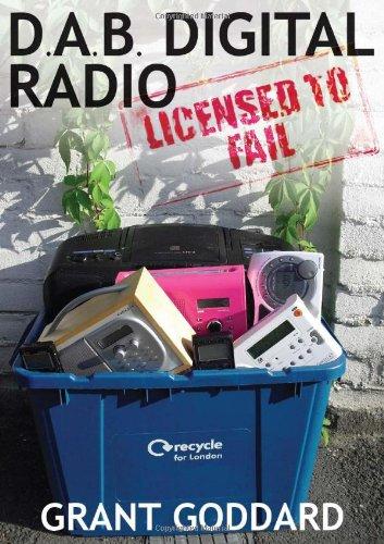 9780956496300: Dab Digital Radio: Licensed to Fail