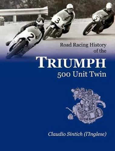 9780956497505: Road Racing History of the TRIUMPH 500 Unit Twin