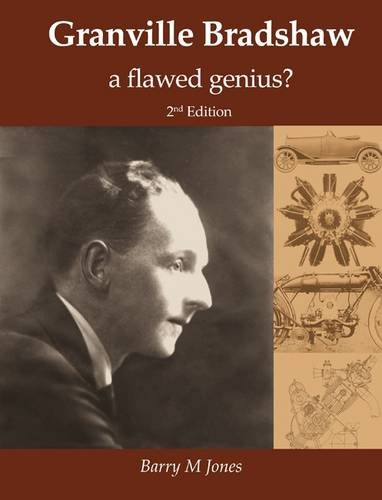 9780956497574: Granville Bradshaw: A Flawed Genius