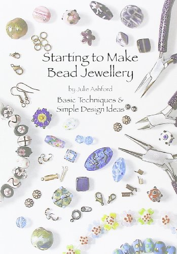 9780956503008: Starting to Make Bead Jewellery: Basic Techniques and Simple Design Ideas