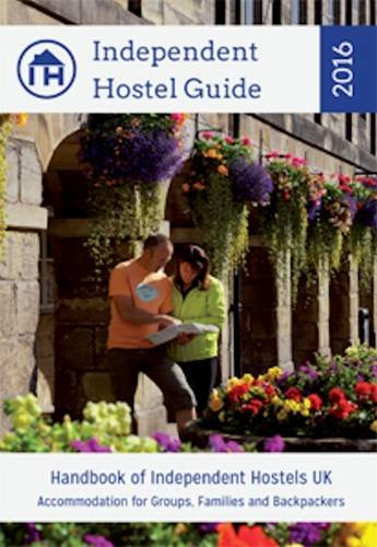 Independent Hostel Guide 2016 - Handbook of: Sam Dalley and