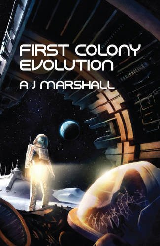 9780956507723: First Colony: Evolution