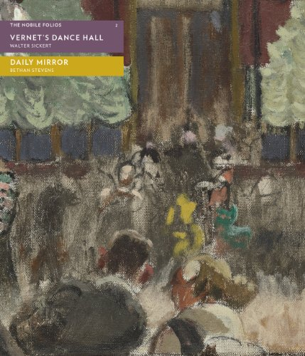 9780956509246: Vernet's Dance Hall: Daily Mirror (The Nobile Folios): 2 (Sylph Editions - Nobile Folios)