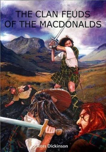 9780956509505: The Clan Feuds of the MacDonalds