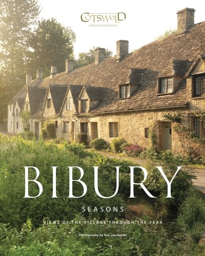 9780956510211: Bibury Seasons: The beautiful Cotswold village photographed through the seasons