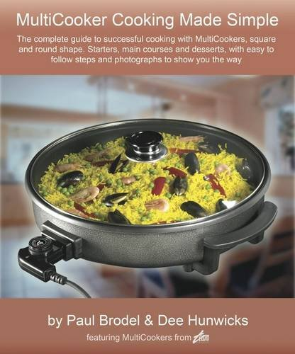 9780956510518: MultiCooking Made Simple: Now You Can Cook with Confidence with Round and Square Team MultiCookers