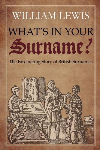Whats in Your Surname?: William Lewis