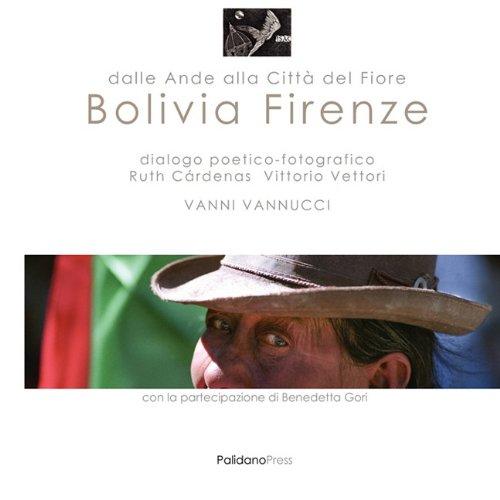 9780956511294: Bolivia Firenze