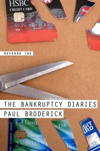 The Bankruptcy Diaries: Broderick, Paul