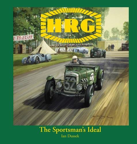 9780956512406: H.R.G.: The Sportsman's Ideal