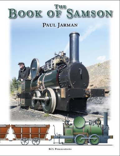 9780956515759: The Book of Samson: The Life and Work of a Lead Mining Locomotive