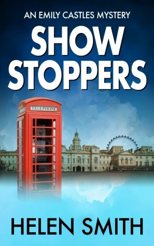 9780956517067: Showstoppers (Emily Castles Mysteries)