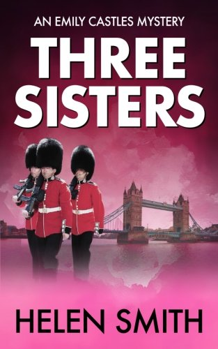 9780956517074: Three Sisters (Emily Castles Mysteries)