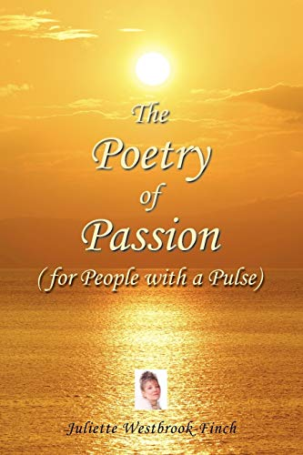 9780956526601: The Poetry of Passion (for People with a Pulse)