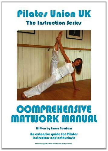 9780956528568: Pilates Union UK: Extensive Guide for Pilates Instructors and Enthusiasts: Comprehensive Matwork Manual (Instruction Series)
