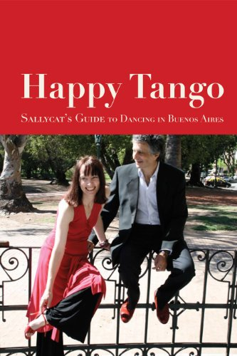 9780956530608: Happy Tango: Sallycat's Guide to Dancing in Buenos Aires