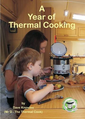 9780956535993: A Year of Thermal Cooking
