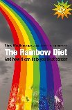 The Rainbow Diet: And How it Can Help You Beat Cancer (0956539130) by Woollams, Chris