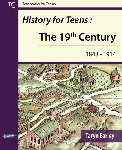 9780956540935: History for Teens: The 19th Century (1848 - 1914) (Textbooks for Teens)
