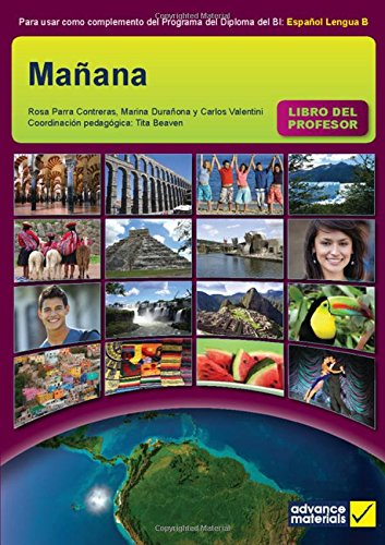 9780956543134: Mañana Teacher's Book (Ib Diploma)