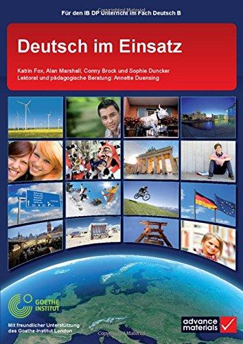 9780956543165: Deutsch im Einsatz Student's Book (IB Diploma) (German Edition)