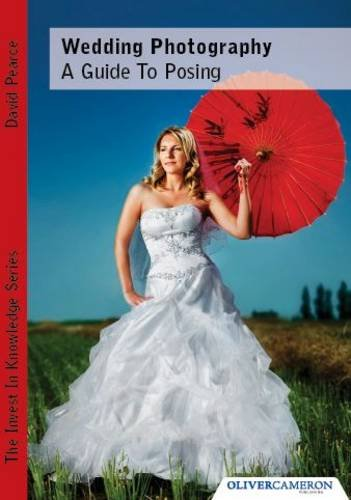 9780956546302: Wedding Photography - A Guide to Posing
