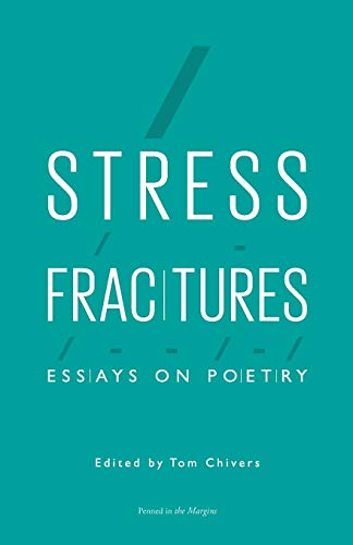 Stress Fractures: Essays on Poetry: Penned in the Margins