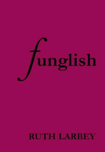 9780956551436: Funglish