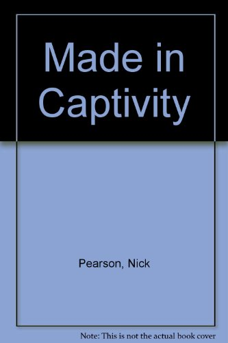 9780956551825: Made in Captivity