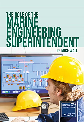 9780956560063: The Role of the Marine Engineering Superintendent