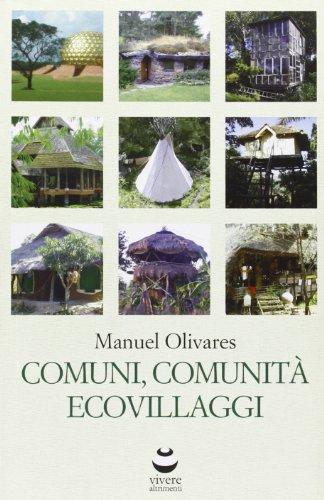9780956562005: Comuni, comunità ed ecovillaggi