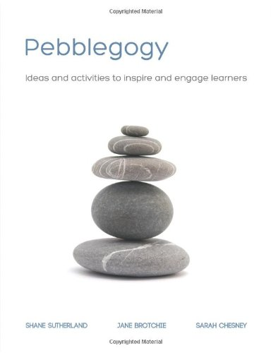 9780956564115: Pebblegogy - Ideas and Activities to Inspire and Engage Learners