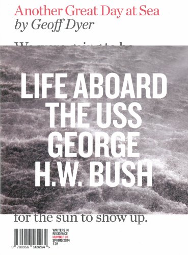 9780956569264: Another Great Day at Sea: Life Aboard the USS George H.W. Bush (Writers in Residence)