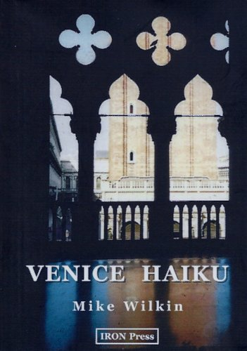 Venice Haiku: Wilkin, Michael