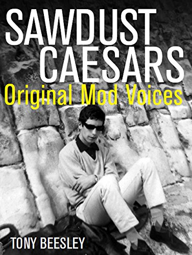 9780956572745: Sawdust Caesars; Original Mod Voices