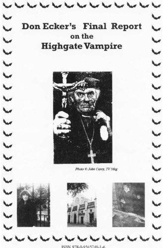 9780956574923: Don Ecker's Final Report on the Highgate Vampire