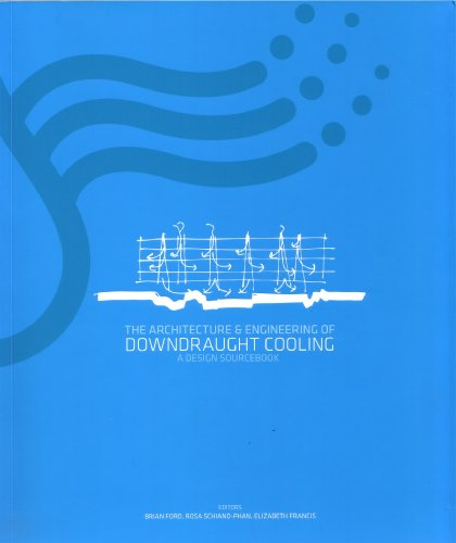 9780956579003: The Architecture and Engineering of Downdraught Cooling: A Design Source Book: 1