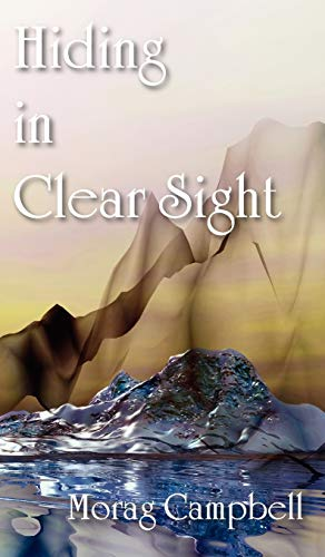 Hiding in Clear Sight: Morag Campbell