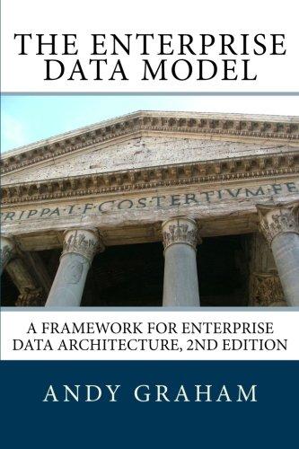 9780956582911: The Enterprise Data Model: A framework for enterprise data architecture, 2nd edition