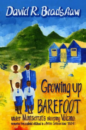 9780956592903: Growing Up BAREFOOT Under Montserrat's Sleeping Volcano: Memories from a Colonial Childhood in a British Carribbean Island 1952-61