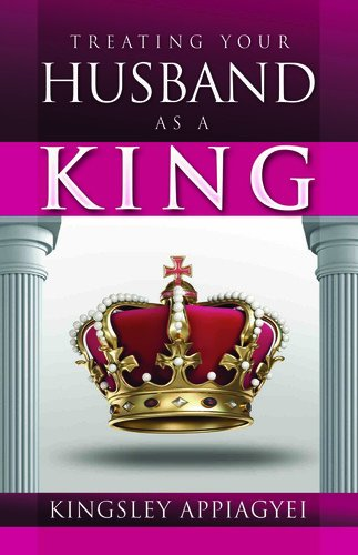 9780956598318: How to Treat Your Husband as a King