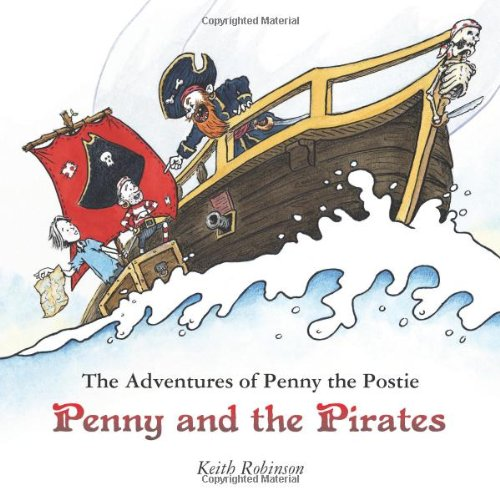 9780956603401: The Adventures of Penny the Postie: Penny and the Pirates
