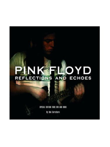 9780956603845: Pink Floyd: Reflections and Echoes